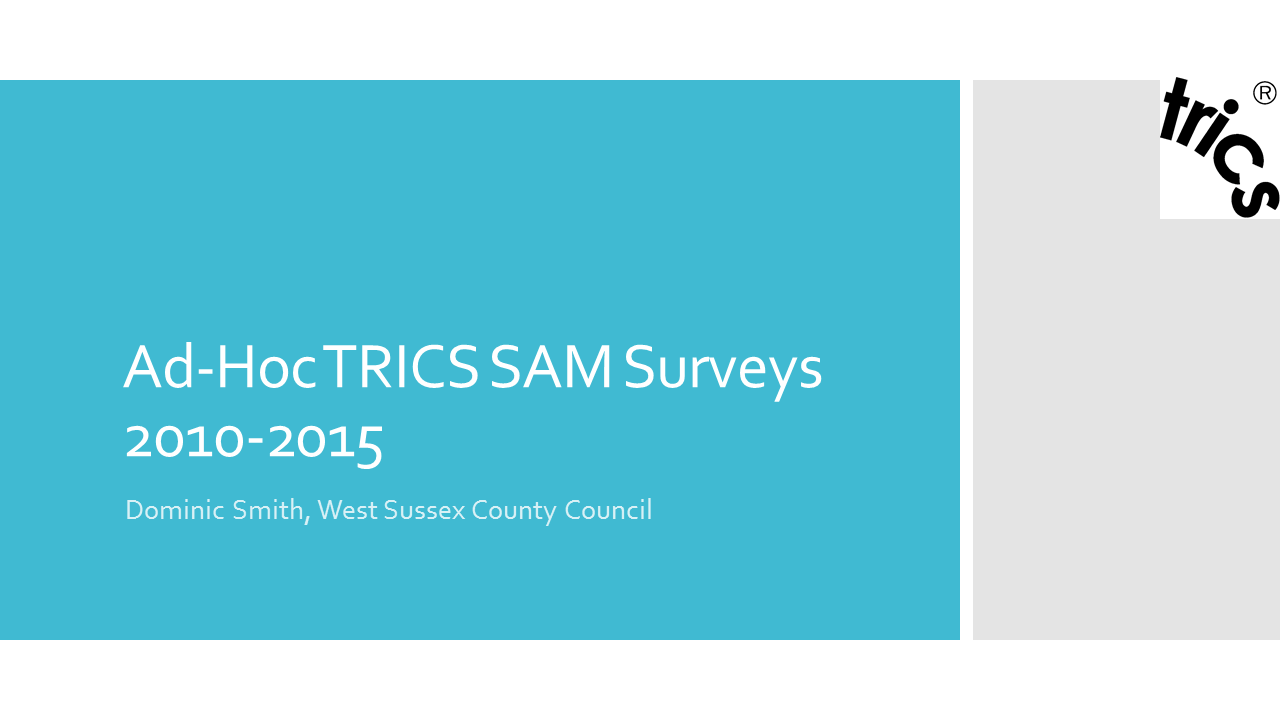 Ad-Hoc TRICS SAM Surveys 2010-2015